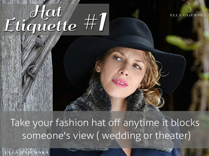 Hat Etiquette Tip #1 how to wear hats