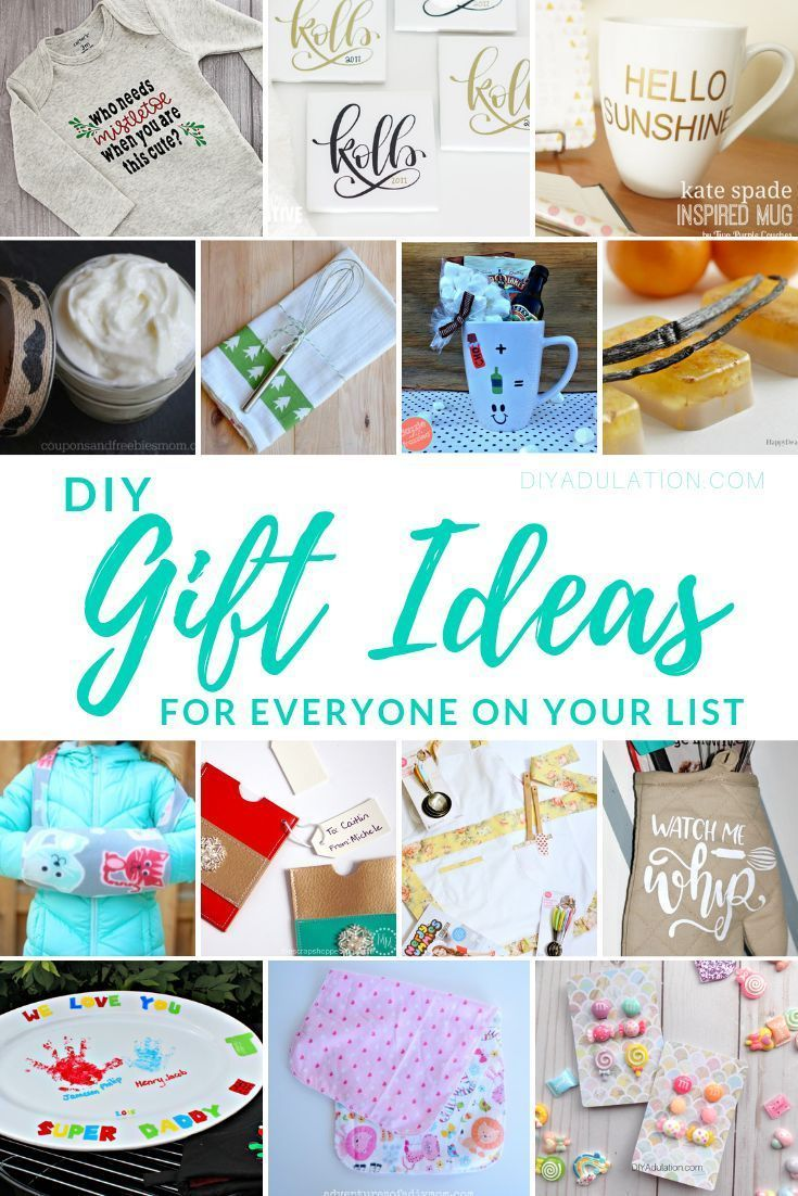 Diy Gift Ideas For Everyone On Your List Birthday Ideas For Her