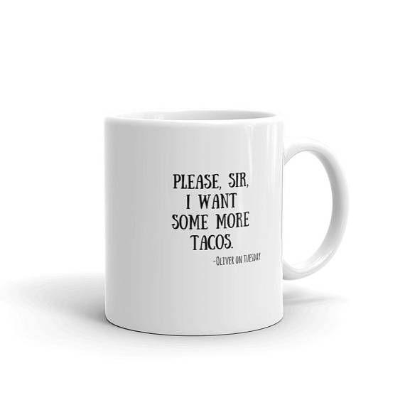 Taco Mug Oliver Twist Quote Funny Coffee Mug with Charles Dickens Quote  #charlesdickens #bookquote #coffeemug #tacotuesday #tacos #olivertwist #funny #mug #coffee