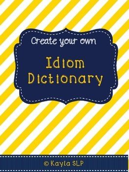 This packet containing 50+ pre-filled idiom pages (with spaces to draw a picture of the idiom, write what you THINK it means and what it ACTUALLY means) blank pages for you to add your own idioms, and a teacher's rubric of idiom definitions!