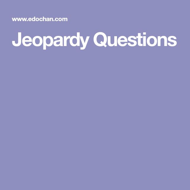 The  Best Jeopardy Questions Ideas On   Jeopardy