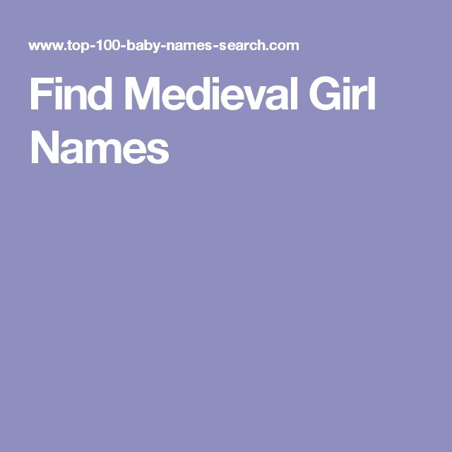Find Medieval Girl Names