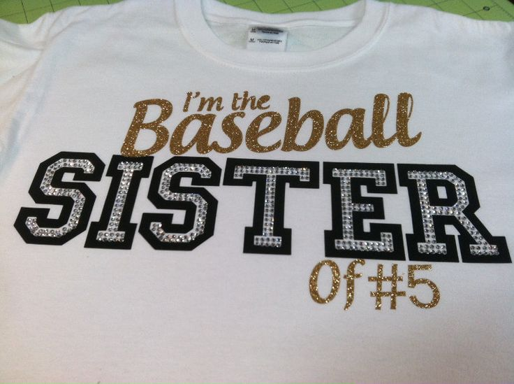 I'm the Baseball Sister of Custom Number Vinyl and Rhinestone Shirt. $25.00, via Etsy.