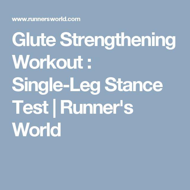Glute Strengthening Workout : Single-Leg Stance Test | Runner's World