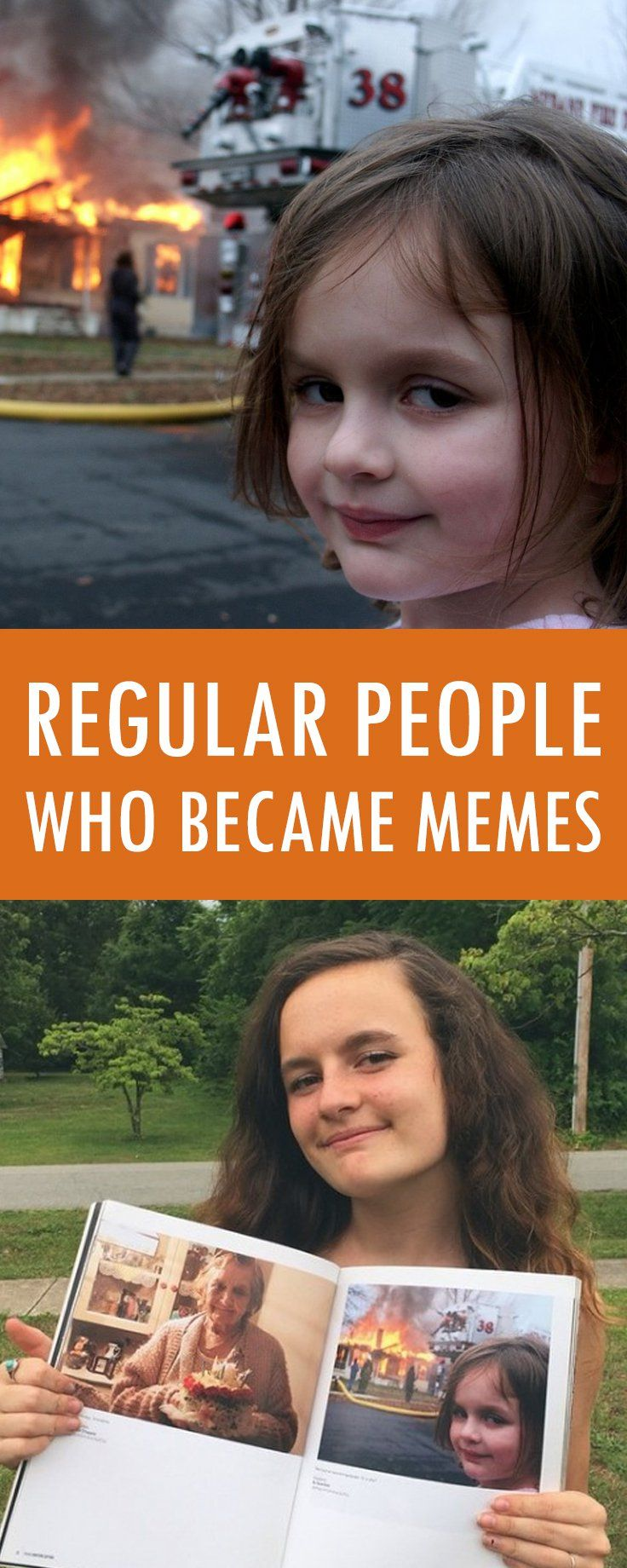 Check out the lives of people behind the memes you see on the net. Would you consider being one of them?