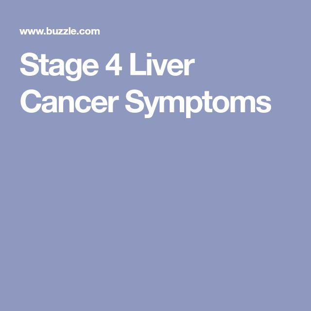 Stage 4 Liver Cancer Symptoms