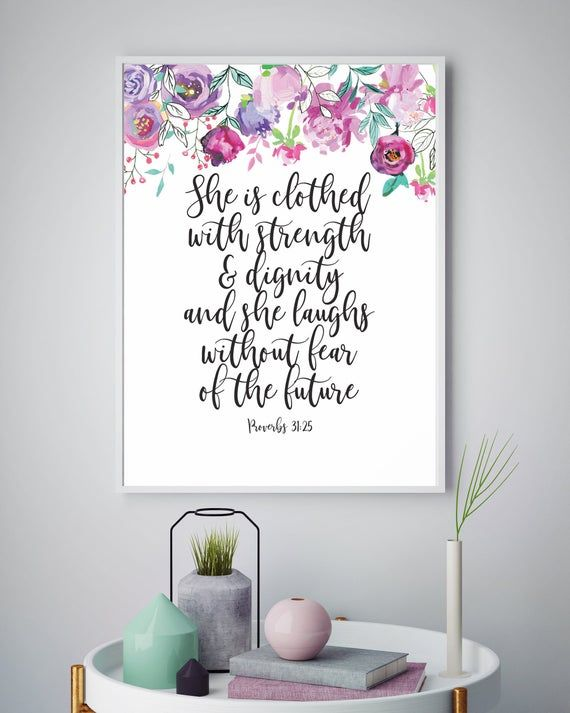 Bible Verse Wall Art Proverbs 31 25 She Is Clothed With Strength Scripture Decor Christian Print Floral Nursery Printable Bible Verse Wall Art Bible Verse Wall Scripture Decor