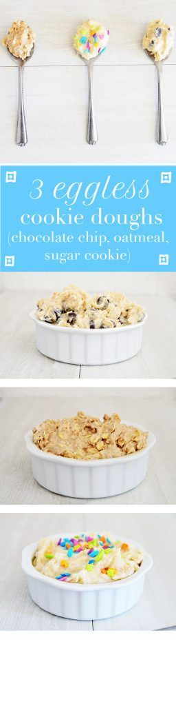 Three recipes for eggless cookie dough - chocolate chip, sugar cookie, and oatmeal. Perfect for pregnancy, or any one who doesn't want salmonella!