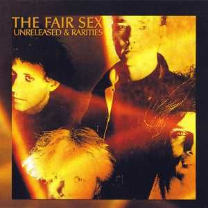 Artist: The Fair SexAlbum: Unreleased & RaritiesCountry: GermanyStyle: Gothic Rock / Industrial / DarkwaveQuality: 320 kbpsSize: 207 mbFacebookTracklist:1. Dolls Dance On My Head2. Bushman (Original Version)3. The Miracle
