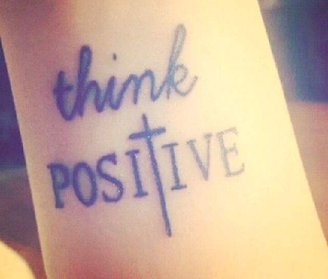Think Positive Wrist Tattoo