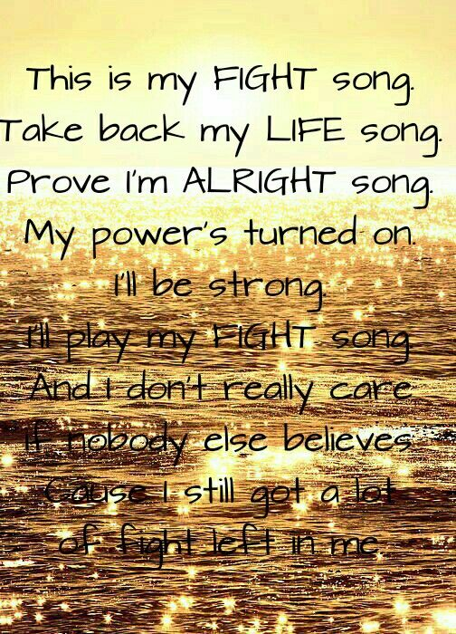 Fight song... Rachel Platten