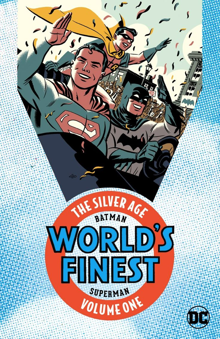 BATMAN AND SUPERMAN IN WORLD'S FINEST COMICS: THE SILVER AGE VOL. 1 TP Written by ALVIN SCHWARTZ, EDMOND HAMILTON and BILL FINGER Art by CURT SWAN, DICK SPRANG and STAN KAYE Cover by MICHAEL CHO