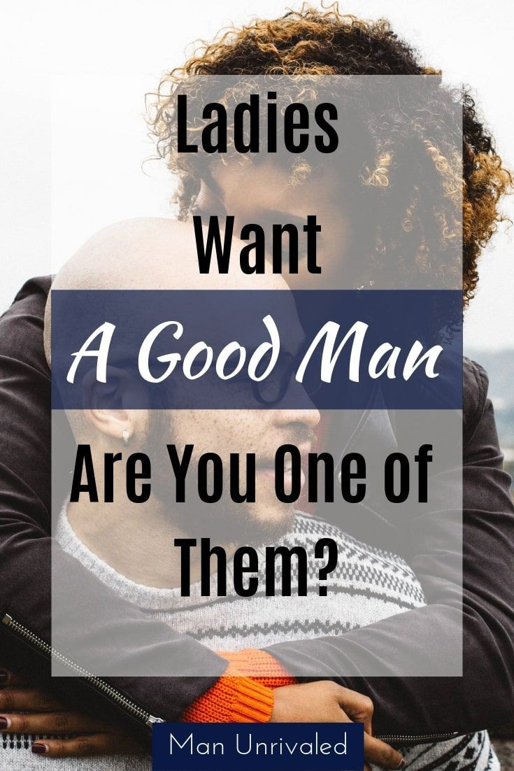 what do ladies want in a man