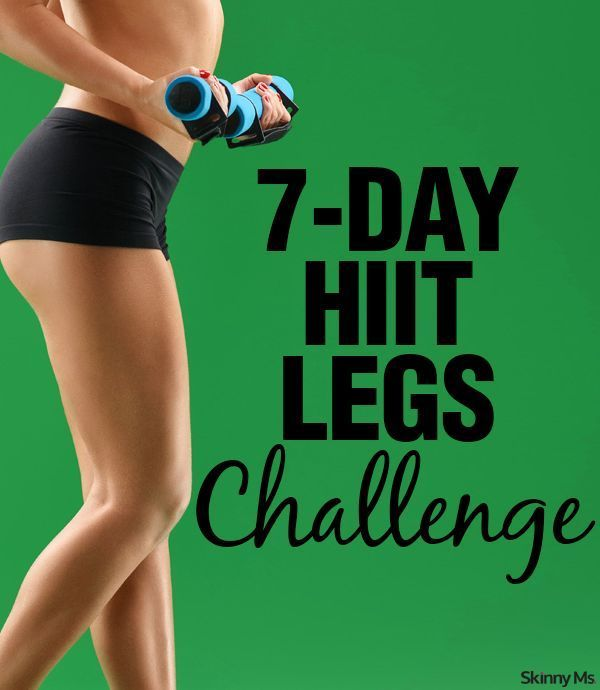 Try this 7-Day HIIT Legs Challenge for sculpted legs and a nicer butt! #skinnyms
