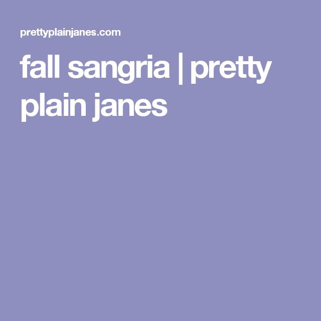 fall sangria | pretty plain janes