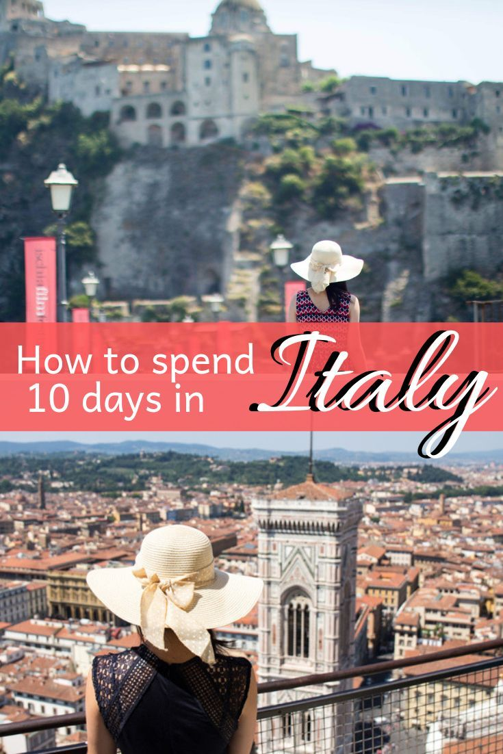 4 Alternative 10 Day Italy Itinerary What You Can See In Italy In 10 Days Serena S Lenses 10 Days In Italy Italy Itinerary Italy Travel