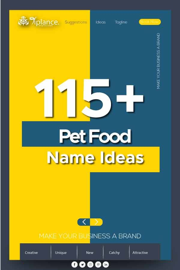 Are you searching for a good Pet food name? here are the list of ...