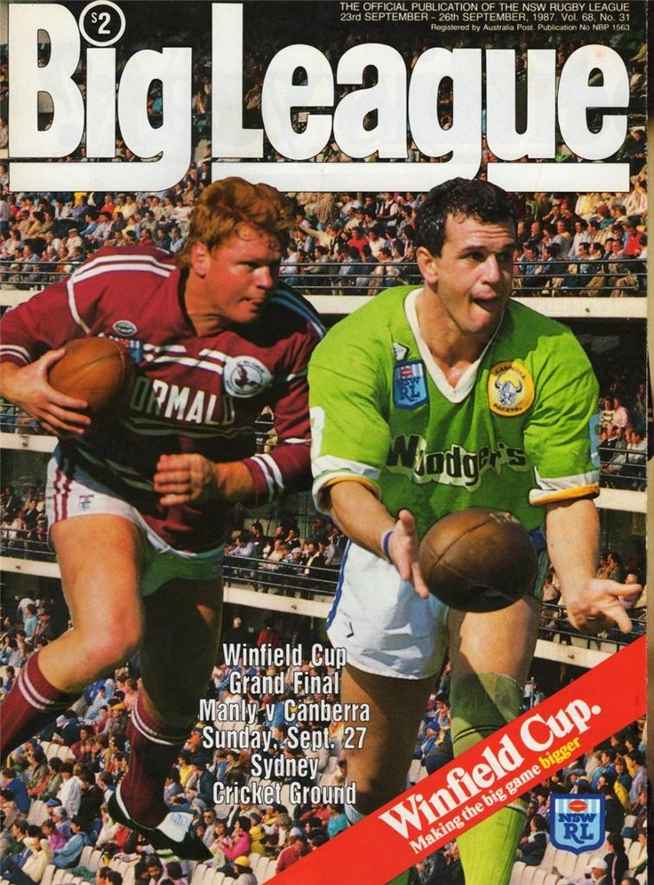 1987 Grand Final Official program featuring Canberra Raiders captain Dean Lance and Manly Sea Eagles captain Paul Vautin.  It was the first Grand Final for the Raiders, but Manly prevailed 18-8 at the Sydney Cricket Ground.
