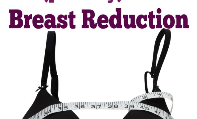 I'm Getting a Breast Reduction & How To Get The Process Started With Insurance Coverage I'm Getting a Breast Reduction & How To Get The Process Started With Insurance Coverage