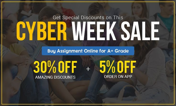Time to grab special discount on this cyber week sale 2017. Get up to 30% off and 5% extra off ordering from App. We at Instant Assignment Help Australia have a pool of professional academic writers providing assignment help service to students residing in Australia. Call Us Now for the biggest deal ever.  Toll Free: +61 879 057 034 Email:help@instantassignmenthelp.com.au