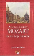 Jos van der Zanden. Wolfgang Amadeus Mozart in de Lage Landen. Te koop via www.marktplaats.nl, vraagprijs 5 euro.