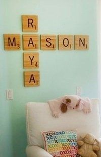 Scrabble idea for the nursery walls. First & middle names....or husband/wife....then add kids as they come along