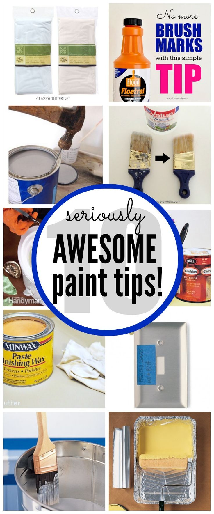 10 seriously awesome Painting Tips  Tricks that are borderline genius! | www.classyclutter.net   follow @classyclutter4 for loads od great diy!