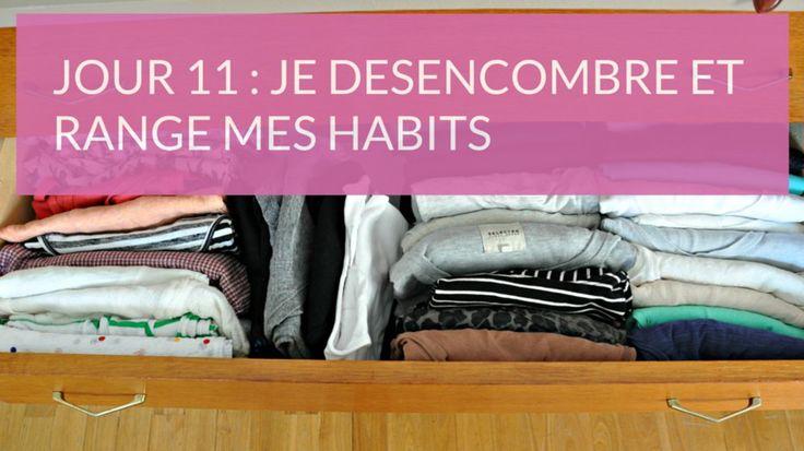 Défi 15 minutes de ménage par jour : je désencombre et range mes habits