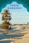 In de voetstappen van de Profeet : lessen uit het leven van Mohammed -  Ramadan, Tariq -  plaats 217 # Islam