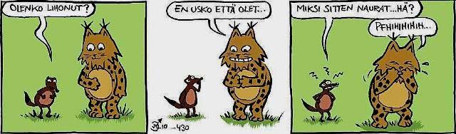 Huono näätäeläin... :)