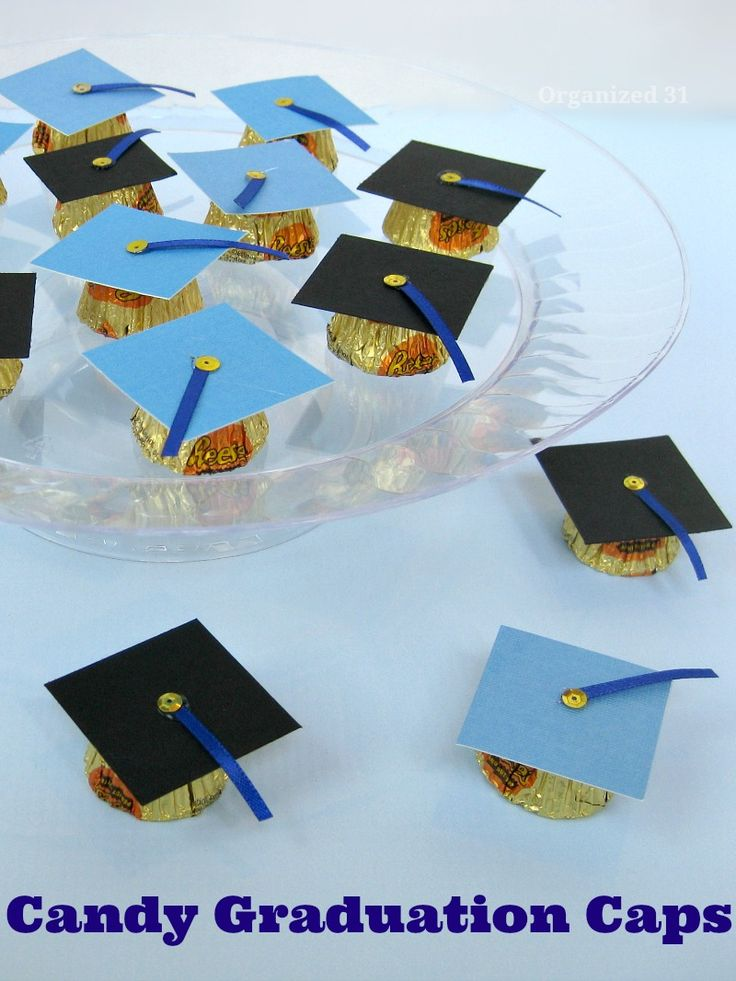 Diy Craft - Candy Graduation Caps - Organized 31 Make these frugal party favors and decorations with your graduates school colors.