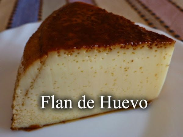 Flan de huevo ( receta de la abuela)
