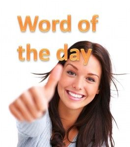 IELTS word of the day Set 2 word 3 - http://ieltsforfree.com/ielts-word-of-the-day-set-2-word-3/
