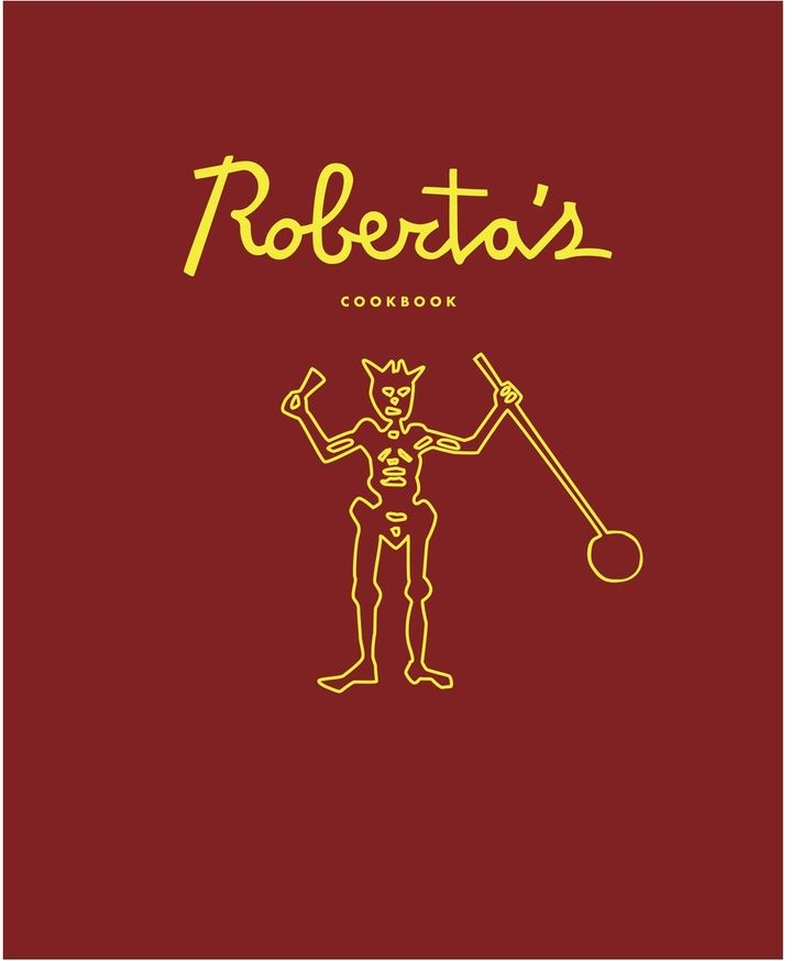 Roberta's cookbook from the very-popular, Brooklyn-based Italian restaurant / by Carlo Mirarchi
