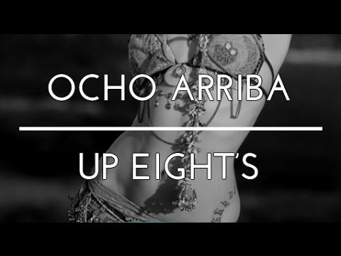 OCHO ARRIBA. UP EIGHT'S. DANZA DEL VIENTRE. BELLYDANCE. TRIBAL FUSION DA...