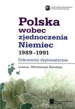 Wydawnictwo Naukowe Scholar :: :: POLSKA WOBEC ZJEDNOCZENIA NIEMIEC Dokumenty dyplomatyczne