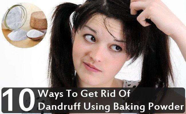 Top 10 Ways To Get Rid Of Dandruff Using Baking Powder