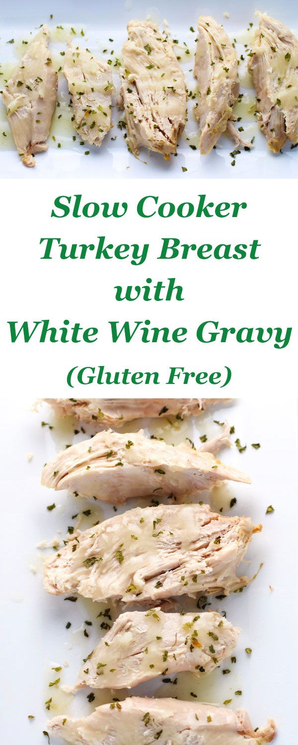 This Slow Cooker Turkey Breast With White Wine Gravy (Gluten Free) is so tender and juicy! | http://Tastefulventure.com
