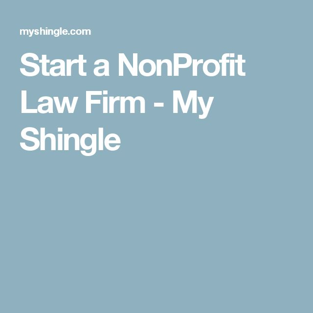 Start a NonProfit Law Firm - My Shingle