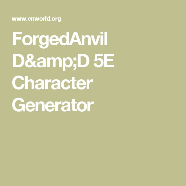 ForgedAnvil D&D 5E Character Generator
