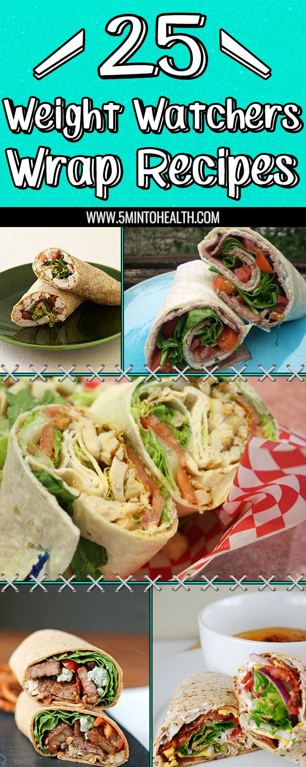 25 Weight Watchers Wrap Recipes via @5mintohealth