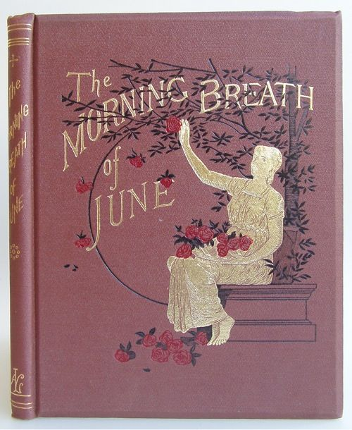 The Morning Breath of June by Joseph Blossom Boss | Beautiful Books