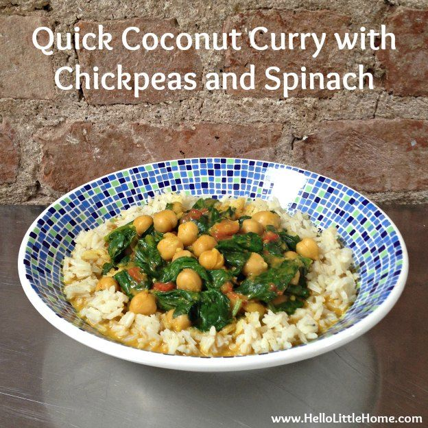 Quick Coconut Curry with Chickpeas and Spinach   Hello Little Home