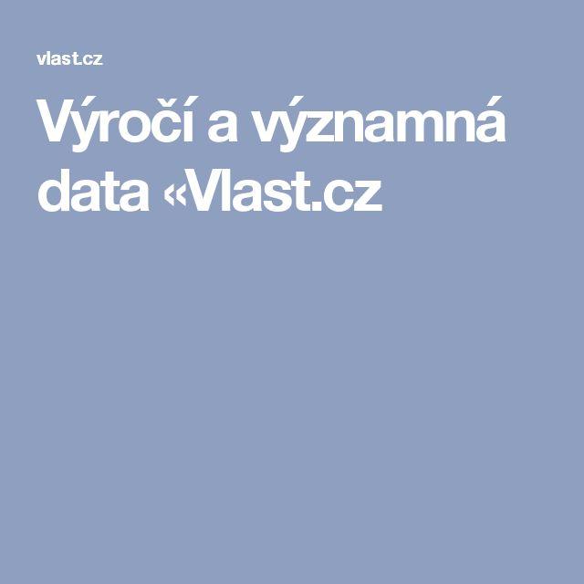 Výročí  a významná data «Vlast.cz