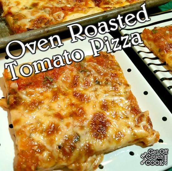 Oven Roasted Tomato Pizza - Fresh tomatoes are roasted and blended for an amazing sauce on a simple pizza.