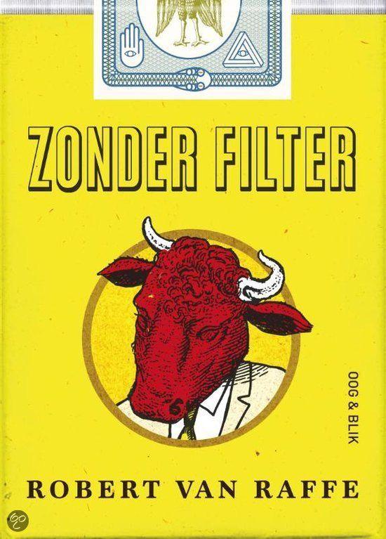Robert van Raffe 'Zonder filter'