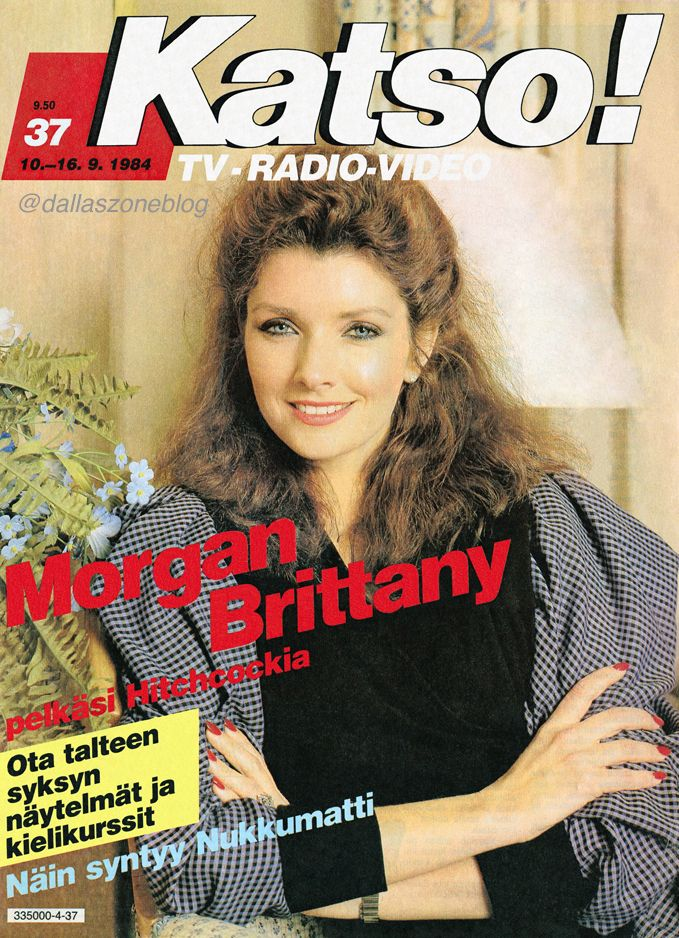 Morgan Brittany as Katherine on Dallas. Did you know she was afraid of Hitchcock? Finnish Katso-magazine 1984.