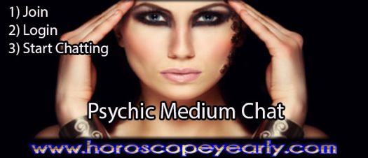 Free Online Chat Psychic Medium - We're now residing in a stage of information technology when it is not truly overwhelming to try to find a multitude of Psychic Chat Rooms Free – one of the ideally suited locations for everybody rich in spiritual advantages of settling. What can make Free Psychic Medium Chat Rooms Unique and Impressive? Read More: http://www.horoscopeyearly.com/free-online-chat-psychic-medium/