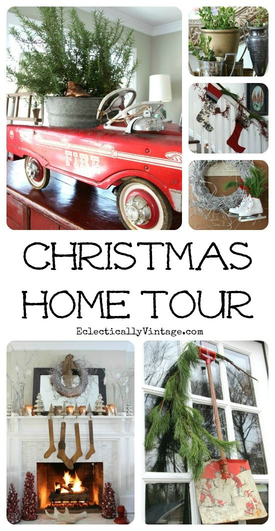 Christmas Home Tour - such creative ideas! eclecticallyvintage.com