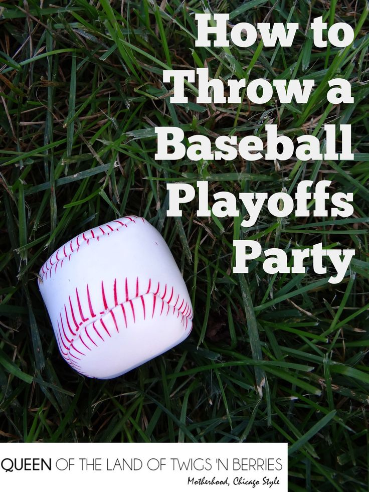 How to Throw a Baseball Playoffs Party - www.queenofthelandoftwigsnberries.com